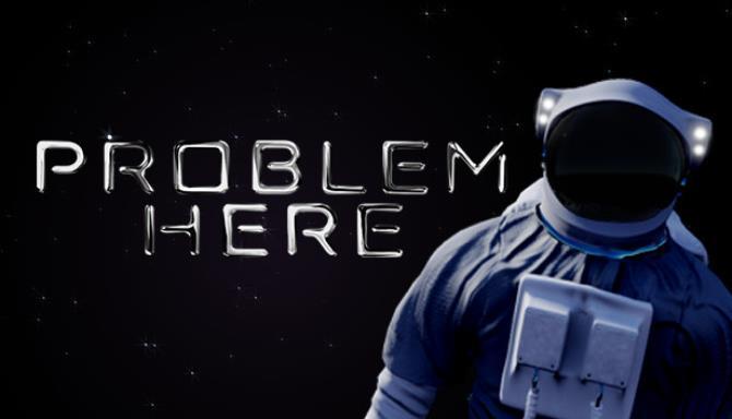 You are currently viewing Problem Here Free Download