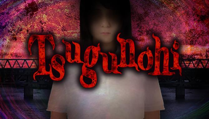You are currently viewing Tsugunohi Free Download