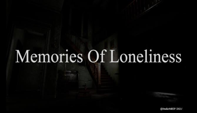 You are currently viewing Memories Of Loneliness Free Download