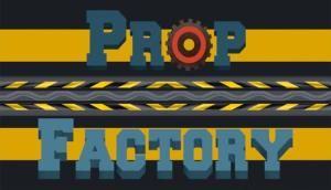 Read more about the article Prop Factory Free Download