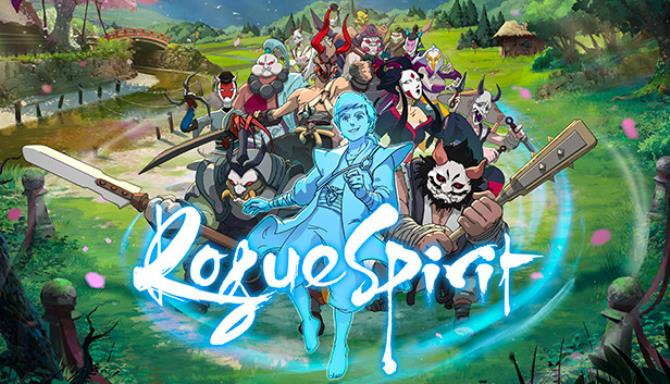 You are currently viewing Rogue Spirit Free Download