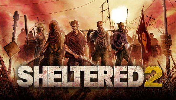 You are currently viewing Sheltered 2 Free Download