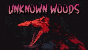 Read more about the article Unknown Woods Free Download