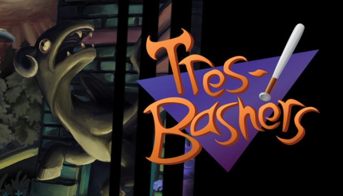 You are currently viewing Tres-Bashers Free Download