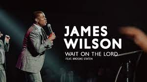 Photo of Download: James Wilson Ft. Brooke Staten – Wait on the Lord Mp3 (Video / Lyrics)