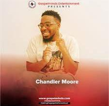 Photo of MP3 Download: Chandler Moore – Powerful Worship of Consecration (Video / Lyrics)