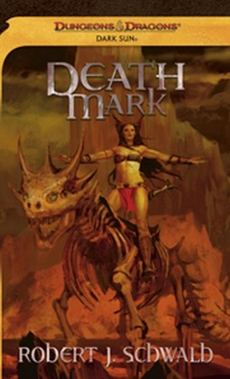 Death Mark, subtitled The Dread of this Desolation, written by Robert J. Schwalb.