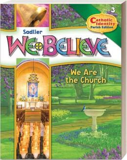 We Believe Catholic Identity Gr3  2015  Alpha Textbooks