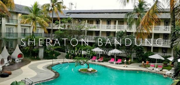 Penampakan Hotel Sheraton Bandung dengan kemewahannya