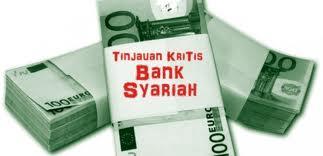 Kajian Bulanan [25/12/2011] :  Studi Kritis Terhadap Perbankan Syariah
