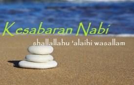 Kesabaran Nabi shallallahu 'alaihi wasallam