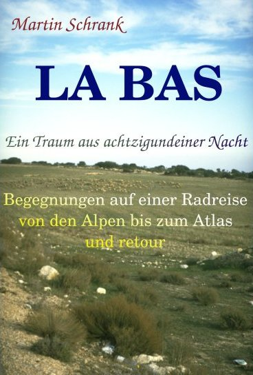 La Bas - Ein Traum aus achtzigundeiner Nacht;