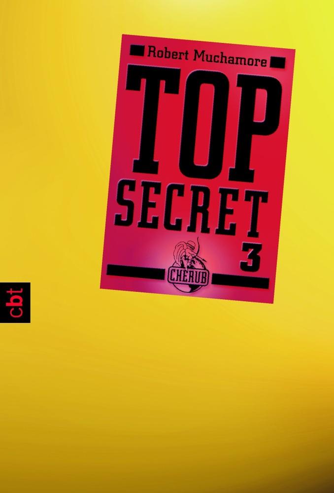 """""""top Secret 3 Der Ausbruch"""" Von Robert Muchamore  Schon"""