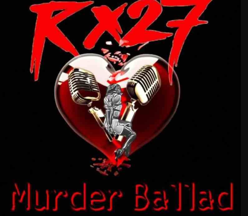 Rx27 - Murder Ballad