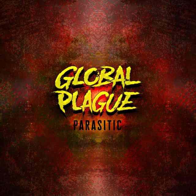 Global Plague - Parasitic (Review)