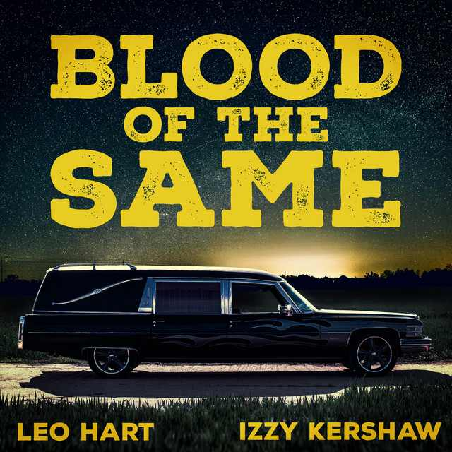 Leo Hart x Izzy Kershaw - Blood of the Same (Review)