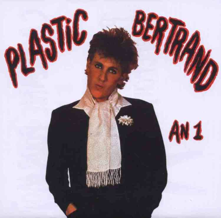 The story of Plastic Bertrand's Ca plane pour Moi