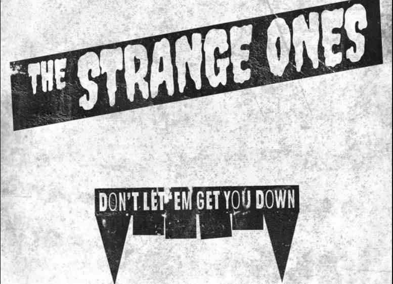 The Strange Ones - Don't Let 'Em Get You Down (Review)