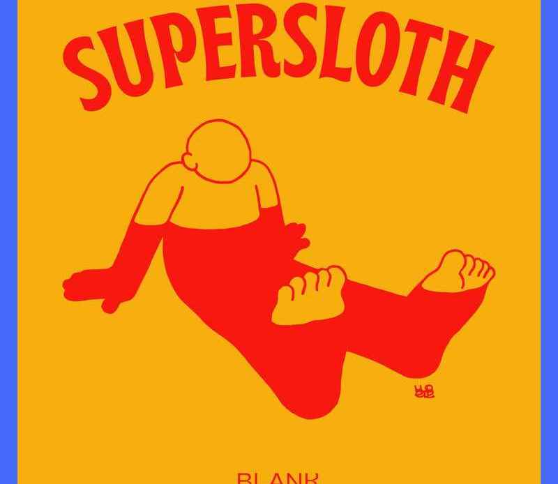 Supersloth - Glass Shoes