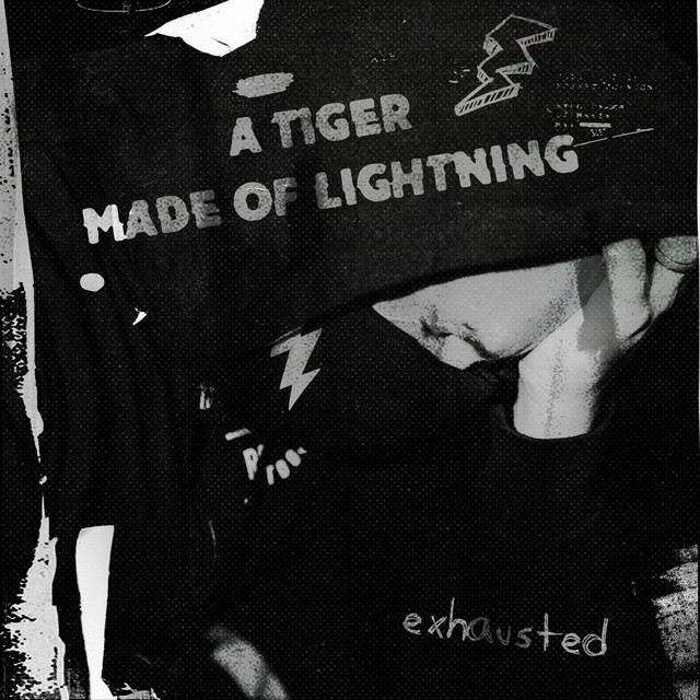 Tiger Made of Lightning - exhausted