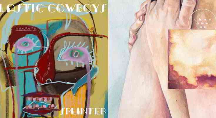 They Owe Us and Plastic Cowboys reviewed