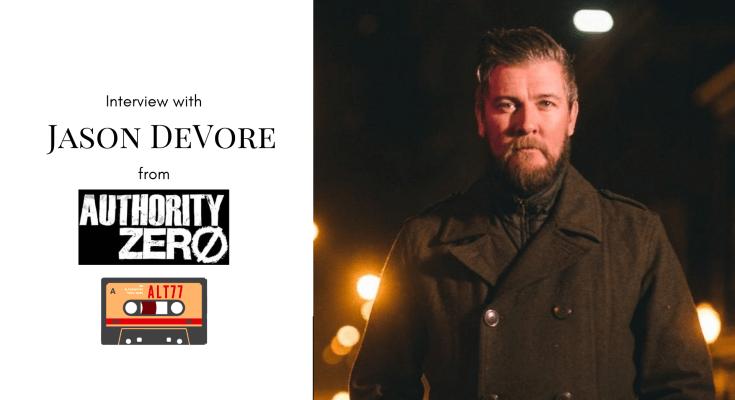 Authority Zero Interview Jason DeVore, pop-punk, Alt77 Interview