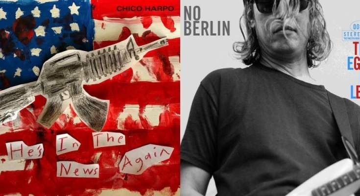 No Berlin and Chico Harpos new singles reviewed