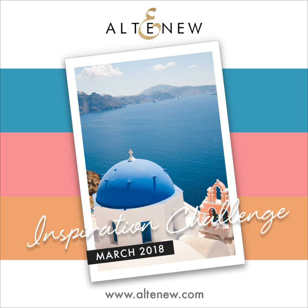 http://altenewblog.com/2018/03/02/altenew-march-2018-inspiration-challenge/