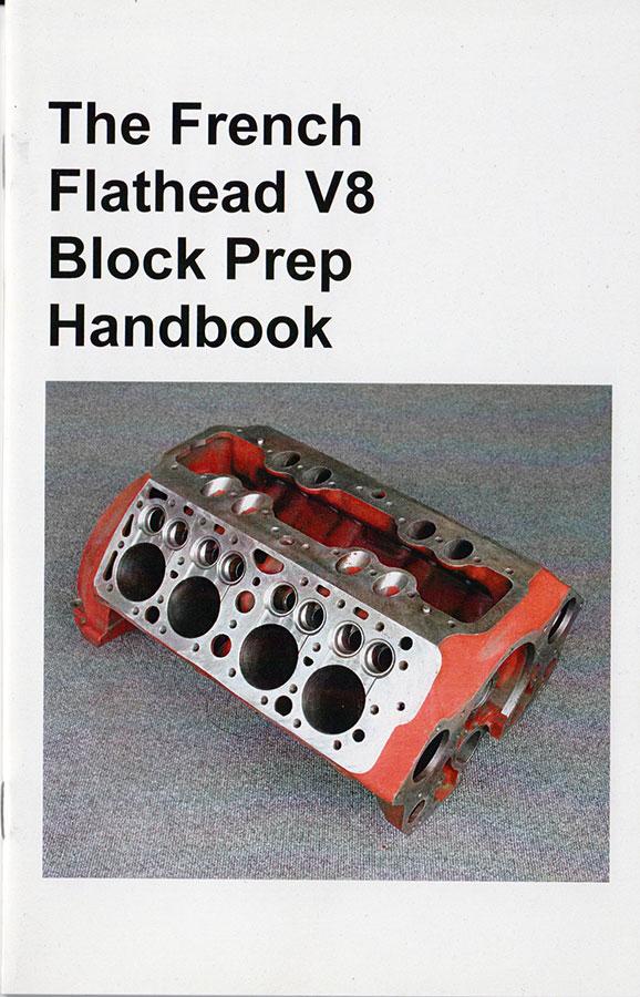 Alternate Supercars French Flathead V8 Block Prep Handbook