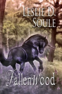 Fallenwood by Leslie D. Soule