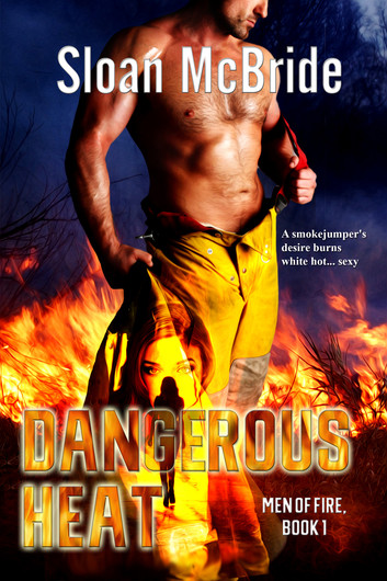 Dangerous Heat by Sloan McBride on Alternative-Read.com