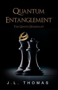 Quantum Entanglement - The Gentle Dominant