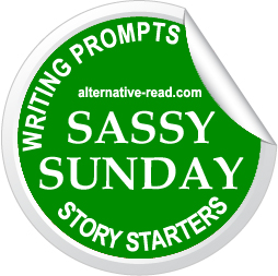 Sassy Sunday Story Starter - Alternative-Read.com