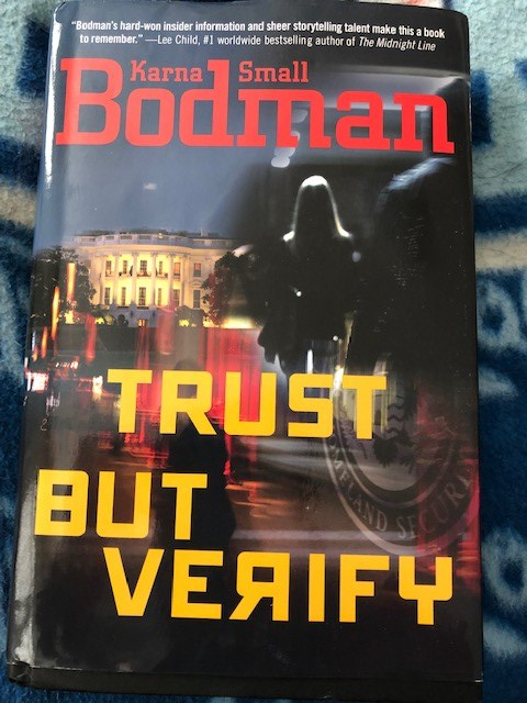 Trust But Verify by Karna Small Bodman on Alternative-Read.com