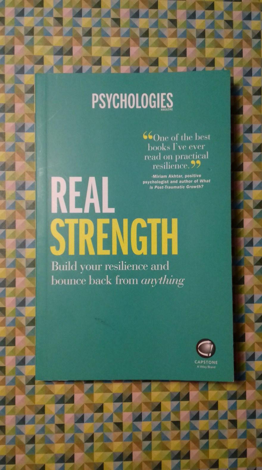 Real Strength by Psychologies | Capstone on Alternative-Read.com