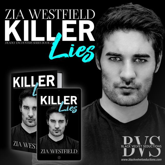 Welcome to Killer Lies Book Blitz with author Zia Westfield