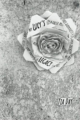 Lucys Legacy volume 1 by Tia Day