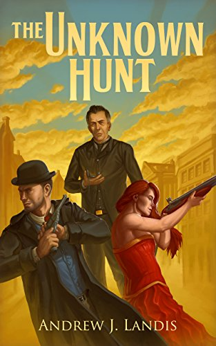 The Unknown Hunt by Andrew Landis