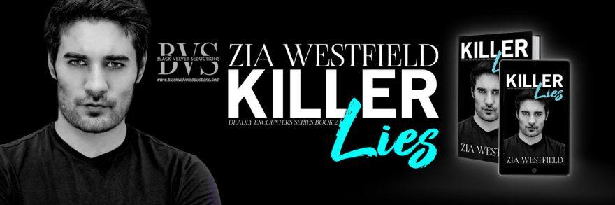 Welcome toKiller Lies Book Blitz with author Zia Westfield