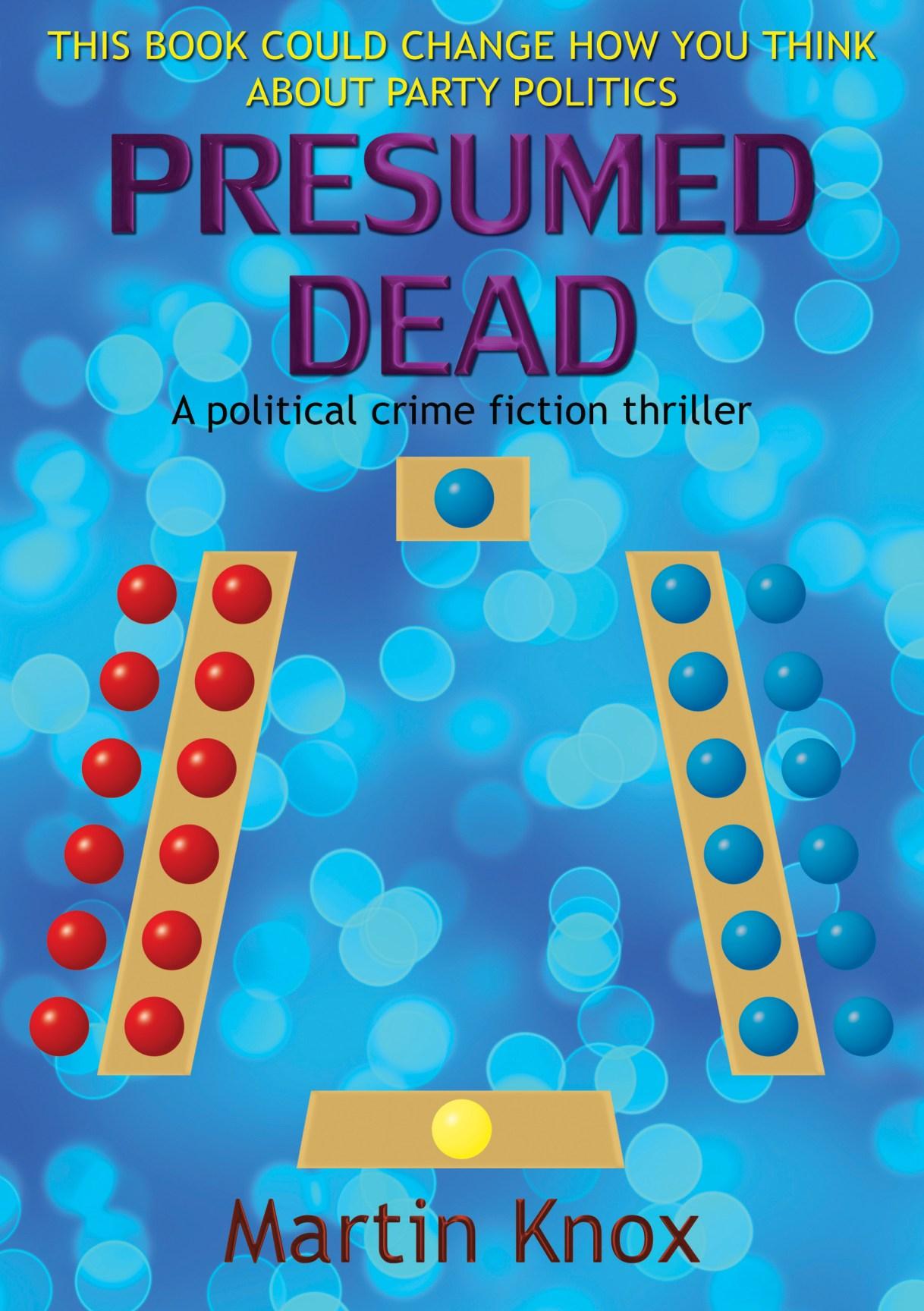 4. Presumed Dead by Martin Knox