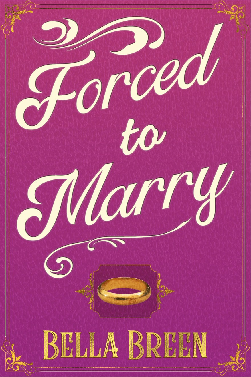 5. Forced to Marry by Bella Breen