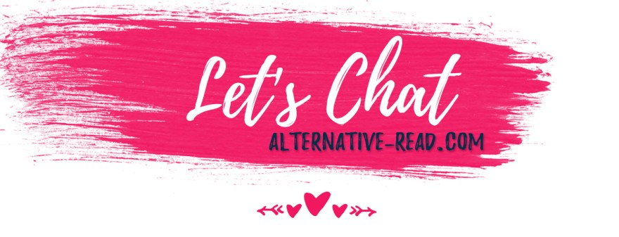 Lets chat on Alternative-Read.com