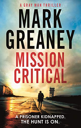 Mission Critical by Mark Greaney UK Version on Alternative-Read.com