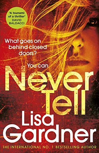 "Never Tell by Lisa Gardner on <a href=""https://alternative-read.com"">Alternative-Read.com</a>"