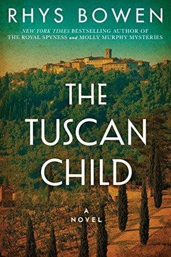 The Tuscan Child byRhys Bowen | Alternative-Read.com