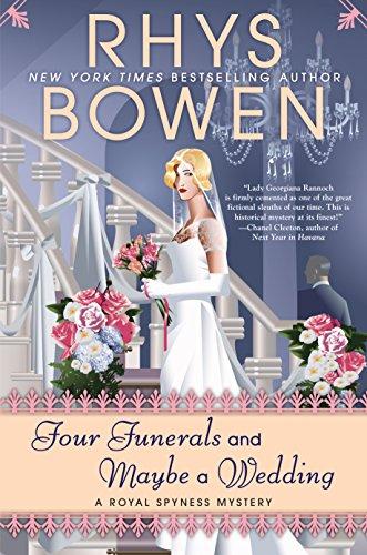 Four Funerals and Maybe a Wedding byRhys Bowen | Alternative-Read.com