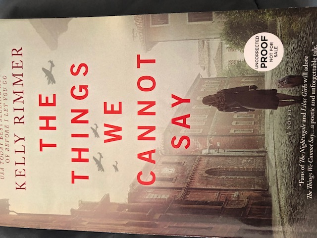 An Emotional Historical Novel - The Things We Cannot Say by Kelly Rimmer #Review @KelRimmerWrites