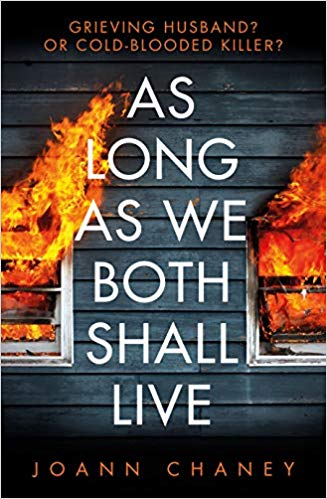 As Long As We Both Shall Live by Joann Chaney