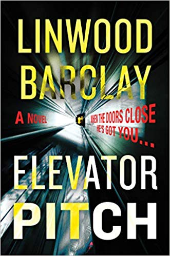 Elevator Pitch by Linwood Barclay (USA cover)