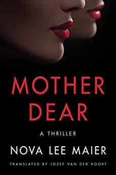 Mother Dear by by Nova Lee Maier